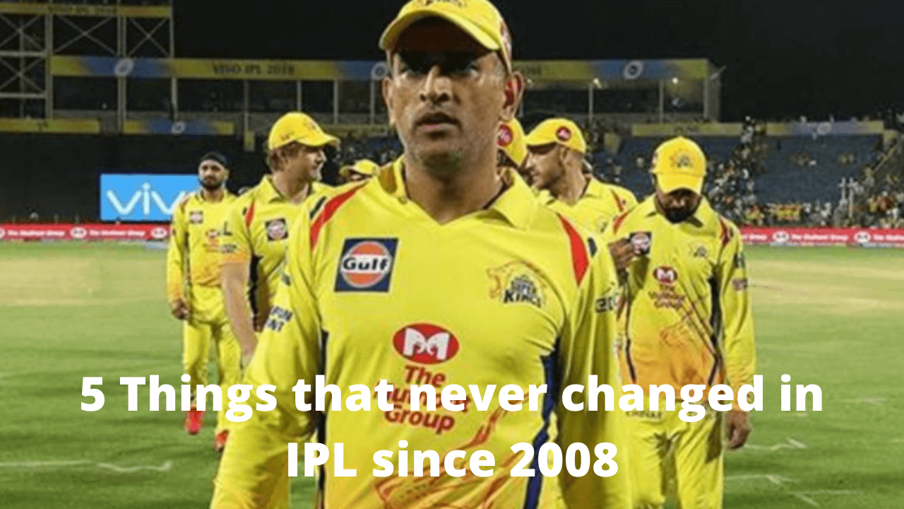 5 Things that never changed in IPL since 2008