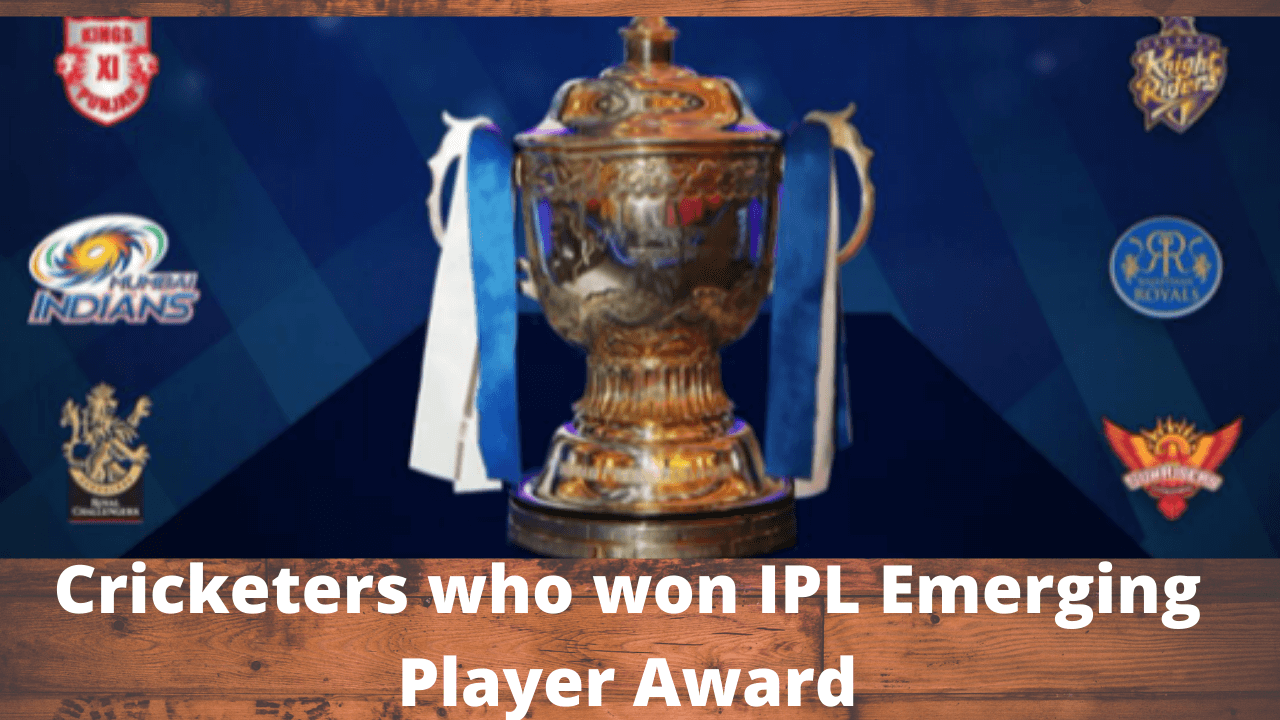 Cricketers who won IPL Emerging Player Award
